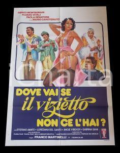 1979 DOVE VAI SE IL VIZIETTO NON CE L'HAI? Paola SENATORE *Manifesto 100x140 cm