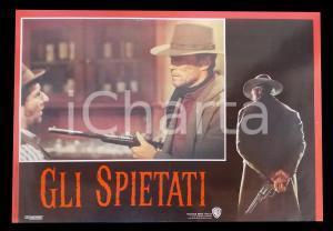 1992 GLI SPIETATI Clint EASTWOOD punta fucile contro Saul RUBINEK *Lobby card