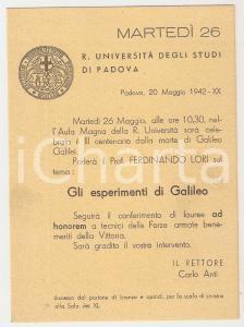 1942 PADOVA - REGIA UNIVERSITA' Invito conferenza Ferdinando LORI su GALILEO