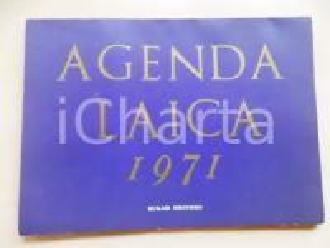 1971 AGENDA LAICA - Pubblicazione SUGAR Editore MILANO 56 pp. 30x21 cm