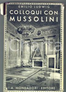 1932 Emilio LUDWIG Colloqui con Mussolini - A. Mondadori editore 226 pp.