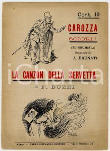 1900 ca Alessandro BRUNATI Carozza sciori? / F. BUZZI La canzon della servetta