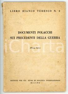 1940 LIBRO BIANCO TEDESCO Documenti polacchi sui precedenti della guerra *N° 3