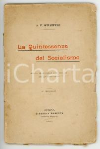 1902 Albert Eberhard SCHAEFFLE La quintessenza del socialismo *LIBRERIA MODERNA