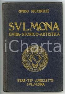 1932 Guido PICCIRILLI Sulmona - Guida storico artistica *Tip. ANGELETTI