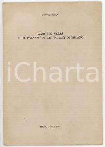 1969 Renzo GERLA Gabriele Verri ed il Palazzo delle Ragioni di Milano *Estratto