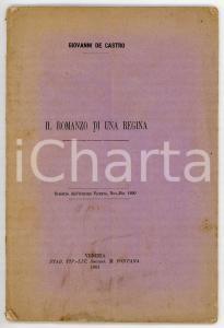 1891 Giovanni DE CASTRO Il romanzo di una regina *Estratto da ATENEO VENETO