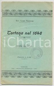 1905 Claudio ANNARATONE - TORTONA nel 1648 *Tipografia Nazionale VIGEVANO