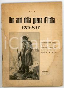 1917 AA. VV. Due anni della guerra d'Italia - Riassunto dai documenti ufficiali