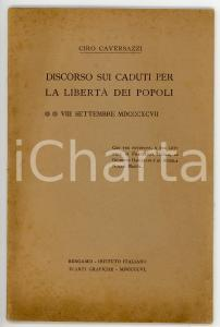 1906 Ciro CAVERSAZZI Discorso sui caduti per la libertà dei popoli - 24 pp.