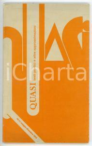 1974 QUASI Testi poetici e altre approssimazioni - Due amici *Anno IV N° 11-12