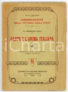 1921 Innocenzo CAPPA Dante e l'anima italiana - Commemorazione Vittoria Piave