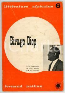 1964 AA. VV. Birago Diop / Ecrivain Sénégalais - Littérature africaine n° 6