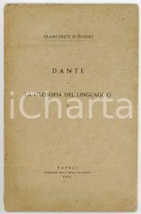 1892 Francesco D'OVIDIO Dante e la filosofia del linguaggio *Estratto 33 pp.
