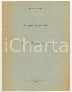 1971 Giuseppe PALUMBO Vasi medievali ad Assisi *Estratto rivista FAENZA - N° 6