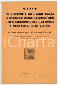 1931 Norme per l'ordinamento dell'istruzione musicale *Ed. PARAVIA - 28 pp.
