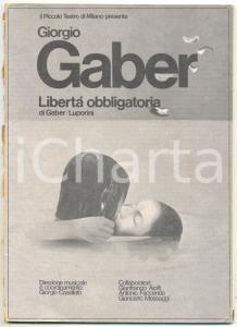 1976 Giorgio GABER Sandro LUPORINI Libertà obbligatoria - Libretto teatrale