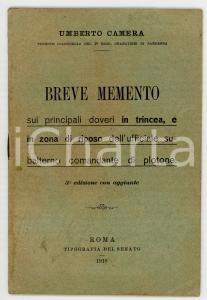 1918 Umberto CAMERA Breve memento sui principali doveri in trincea *Tip. SENATO