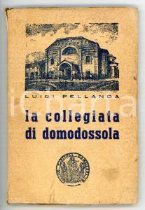 1943 Luigi PELLANDA L'insigne collegiata di Domodossola *AUTOGRAFO - 199 pp.