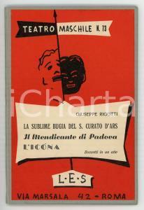 1960 Giuseppe RIGOTTI Il mendicante di Padova - Teatro maschile n° 73 *Ed. LES