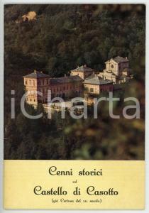 1970 ca Laura BALDRACCO OCHNER Cenni storici sul Castello di Casotto