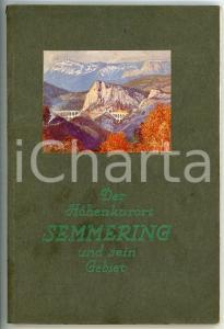 1935 ca Emil PEEGE Der Höhenkurort Semmering und Sein Gebiet *Pubblicazione