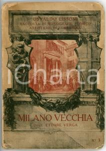1924 Osvaldo LISSONI Milano vecchia / Mostra Castello Sforzesco *AUTOGRAFO