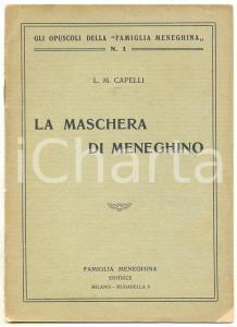 1925 Luigi Mario CAPELLI La maschera di Meneghino *Ed. FAMIGLIA MENEGHINA 15 pp.