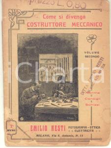 1915 MILANO Emilio RESTI Come si divenga costruttore meccanico - DANNEGGIATO