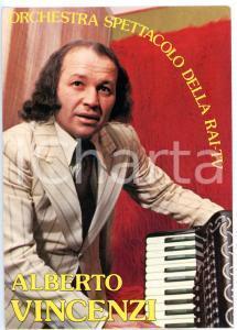1981 RAI - MUSICA Maestro Alberto VINCENZI con fisarmonica *Cartolina FG NV