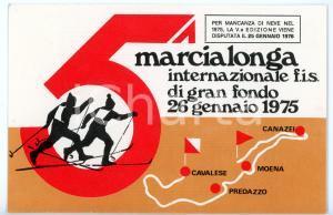 1975 5^ MARCIALONGA Internazionale FIS sci di fondo - Timbro FDC *Cartolina FG