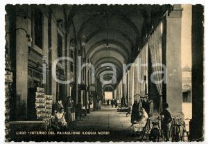 1950 ca LUGO (RA) Venditori ambulanti sotto i portici del PAVAGLIONE *Cartolina