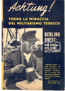 1961 GUERRA FREDDA Berlino Ovest bomba per l'Europa *Propaganda PCI 16 pp.