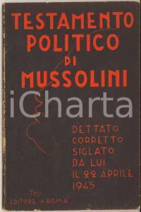 1948 Testamento politico di Mussolini - TOSI Editore in ROMA 1^ edizione
