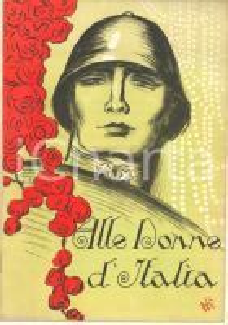 1918 WW1 Alle donne d'Italia - Pubblicazione pro Prestito Consolidato 16 pp.