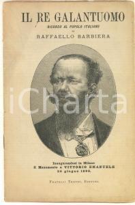 1896 Raffaello BARBIERA Il Re galantuomo. Ricordo al popolo italiano *20 pp.