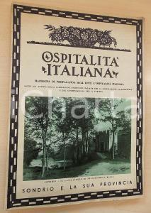 1934 OSPITALITA' ITALIANA - Sondrio e la sua provincia *ILLUSTRATO 88 pp.
