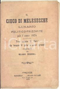 1873 FIRENZE Il ciuco di Melesecche - Lunario politico-frizzante per l'anno 1874
