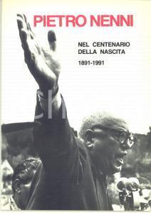 1991 Francesco COLUCCI - Pietro Nenni nel centenario della nascita *ILLUSTRATO