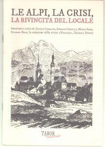 2015 AA.VV. Le Alpi, la crisi, la rivincita del locale - TAV VALSUSA *Ed. TABOR