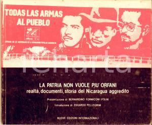 1984 AA.VV. La patria non vuole più orfani. Storia del Nicaragua aggredito