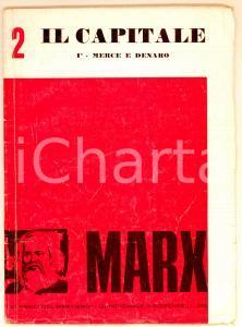 1970 Karl MARX Il Capitale. 1° - Merce e denaro - Edizioni del Maquis 64 pp.