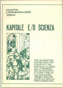 1977 Collettivo Controinformazione Scienza di BRESCIA - Kapitale e/o Scienza