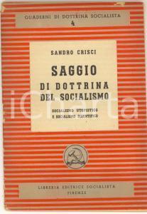 1945 Sandro CRISCI Saggio di dottrina del socialismo - Ed. Socialista Firenze