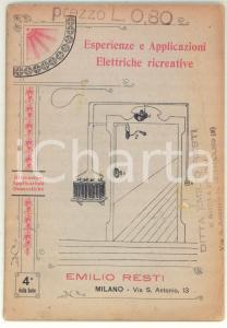 1910 ca Emilio RESTI Esperienze e applicazioni elettriche ricreative *71 pp.