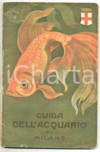 1922 MILANO Guida all'Acquario - ILLUSTRATO 61 pp. DANNEGGIATO