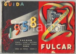 1958 ROMA Foto - cine - ottica FULCAR *Catalogo VINTAGE ILLUSTRATO 128 pp.