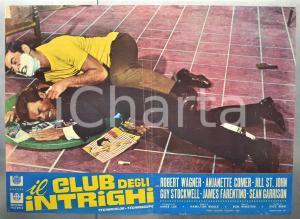 1967 IL CLUB DEGLI INTRIGHI Robert WAGNER Guy STOCKWELL Fotobusta 66x46 cm (1)