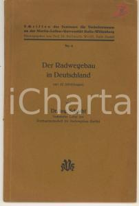 1937 Hans-Joachim SCHACHT Der Radwegebau in Deutschland *Pubblicazione 63 pp.