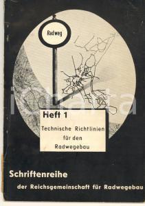 1936 Hans-Joachim SCHACHT Technische Richtlinien für den Radwegebau - Heft 1